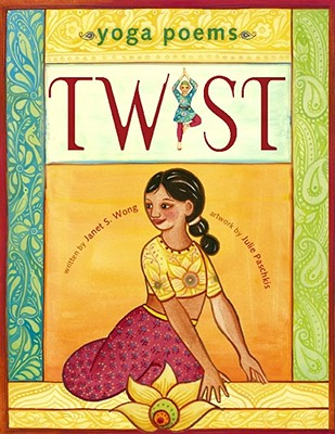 Twist By Wong, Janet S./ Paschkis, Julie (ILT)
